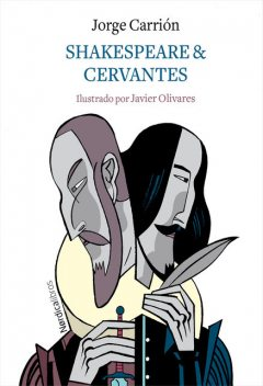 Shakespeare & Cervantes, Jorge Carrión