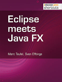 Eclipse meets Java FX, Marc Teufel, Sven Efftinge