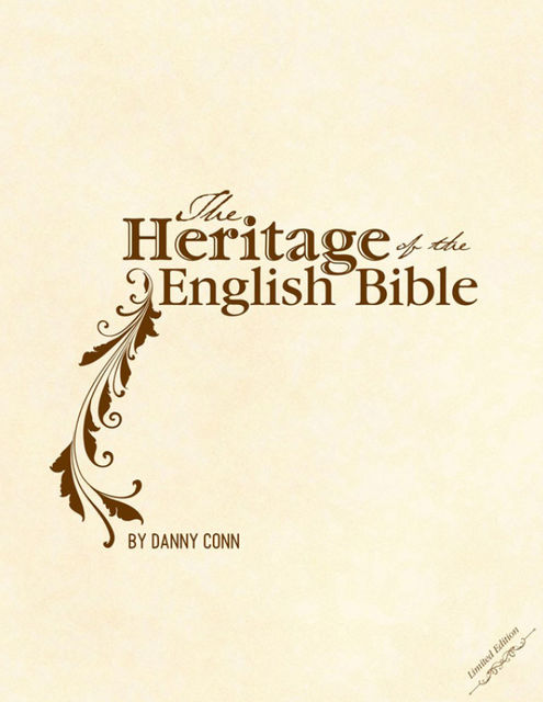The Heritage of the English Bible, Danny Conn