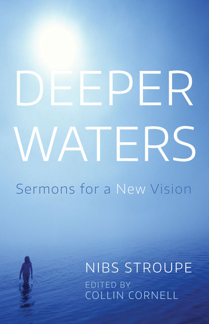 Deeper Waters, Nibs Stroupe