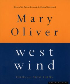 West Wind, Mary Oliver