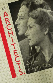 The Architects, Peter Hutchinson, Stefan Heym