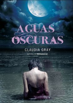 Aguas Oscuras, Claudia Gray