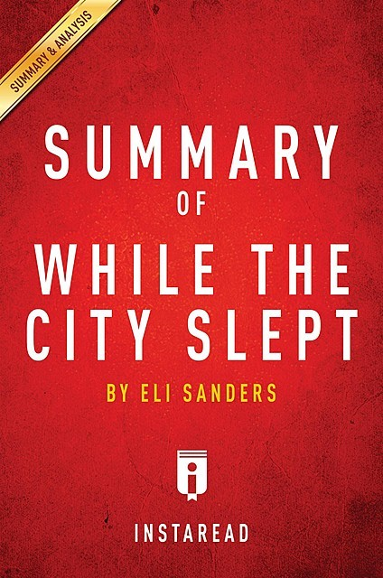 Summary of While the City Slept, Instaread