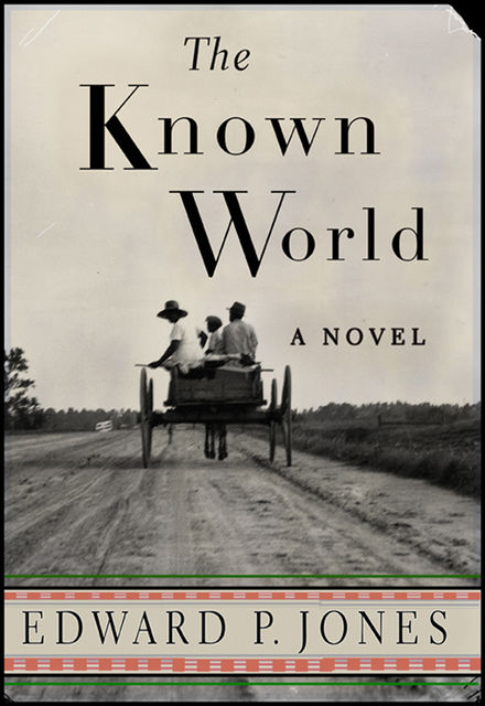 The Known World, Edward P.Jones
