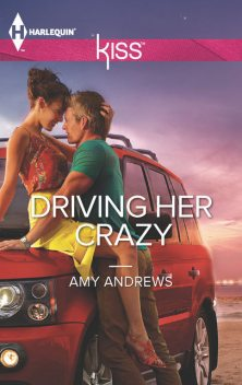 Driving Her Crazy, Amy Andrews