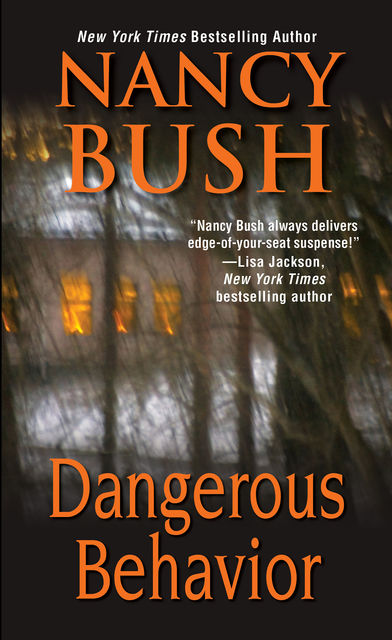 Dangerous Behavior, Nancy Bush