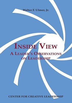 Inside View: A Leader's Observations on Leadership, Walter F. Ulmer