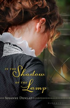 In the Shadow of the Lamp, Susanne Dunlap