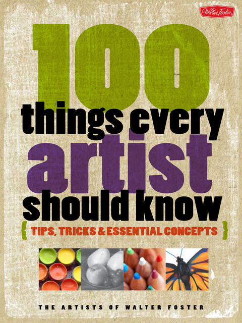 100 Things Every Artist Should Know, Artists of Walter Foster