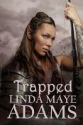 Trapped, Linda Adams