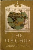 The Orchid, Robert Grant