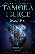 Protector of the Small 03 – Squire, Tamora Pierce