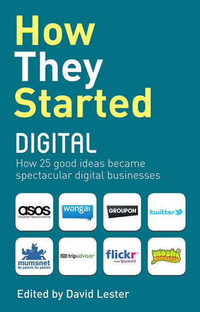 How They Started Digital, David Lester