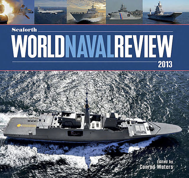 Seaforth World Naval Review 2013, Conrad Waters