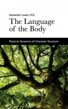 The Language of the Body, Alexander Lowen