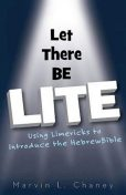 Let There Be Lite – eBook, Marvin L. Chaney