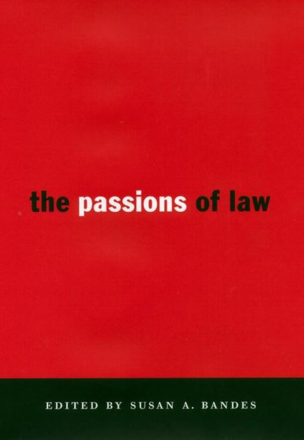 The Passions of Law, Susan Bandes