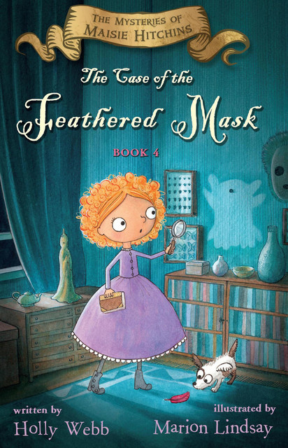 The Case of the Feathered Mask, Holly Webb