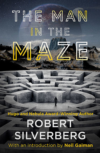 The Man in the Maze, Robert Silverberg