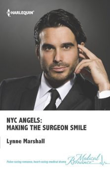 NYC Angels: Making the Surgeon Smile, Lynne Marshall