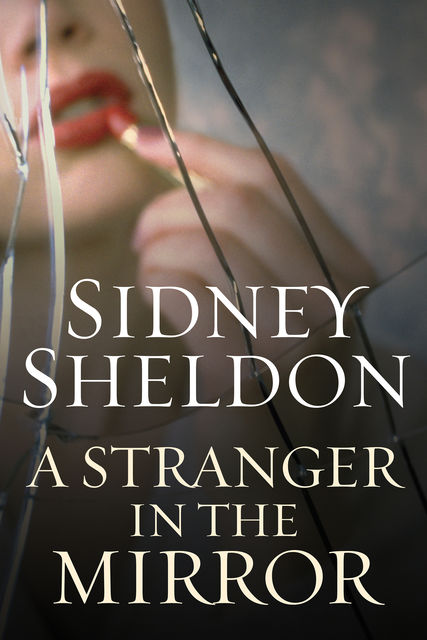 A Stranger in the Mirror, Sidney Sheldon
