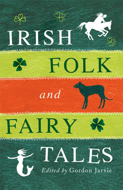 Irish Folk and Fairy Tales, Gordon Jarvie