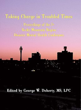 Taking Charge in Troubled Times, George W.Doherty