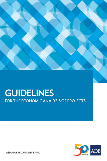 Guidelines for the Economic Analysis of Projects, Asian Development Bank