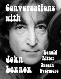 Conversations with John Lennon, Ronald Ritter, Sussan Evermore