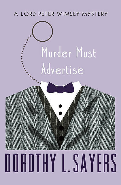 Murder Must Advertise, Dorothy L.Sayers