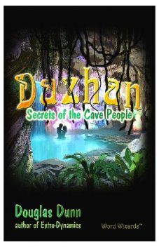 Dazhan: Secrets of the Cave People, Dunn Douglas