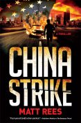 China Strike, Matt Rees