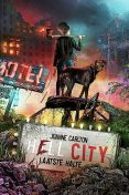 Hell City, Joanne Carlton