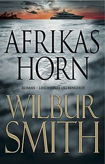 Afrikas Horn, Wilbur Smith