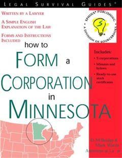 How to Form a Corporation in Minnesota, Mark Warda
