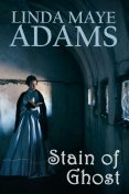 Stain of Ghost, Linda Adams