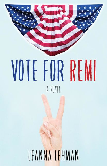 Vote for Remi, Leanna Lehman