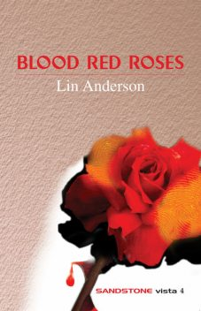 Blood Red Roses, Lin Anderson