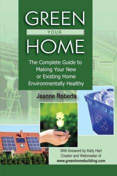Green Your Home, Jeanne Roberts
