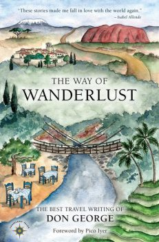 The Way of Wanderlust, Don George