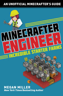 Minecrafter Engineer, Megan Miller
