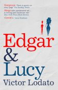 Edgar and Lucy, Victor Lodato