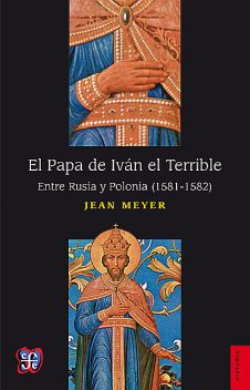El Papa de Iván el Terrible, Jean Meyer