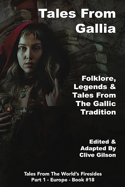 Tales From Gallia, Clive Gilson