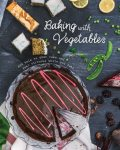 Baking with Vegetables, Love Food Editors