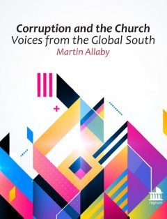 Corruption and the Church, Martin Allaby