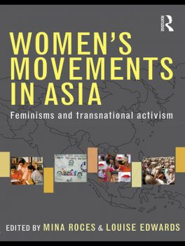 Women's Movements in Asia, Edwards, Louise, Mina, Roces