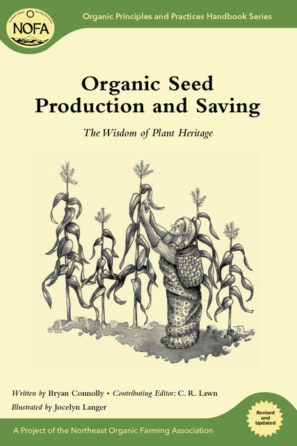 Organic Seed Production and Saving, Bryan Connolly