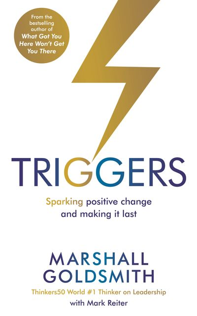 Triggers, Marshall Goldsmith, Mark Reiter